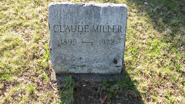 Claude Miller - Forest Hill Cemetery